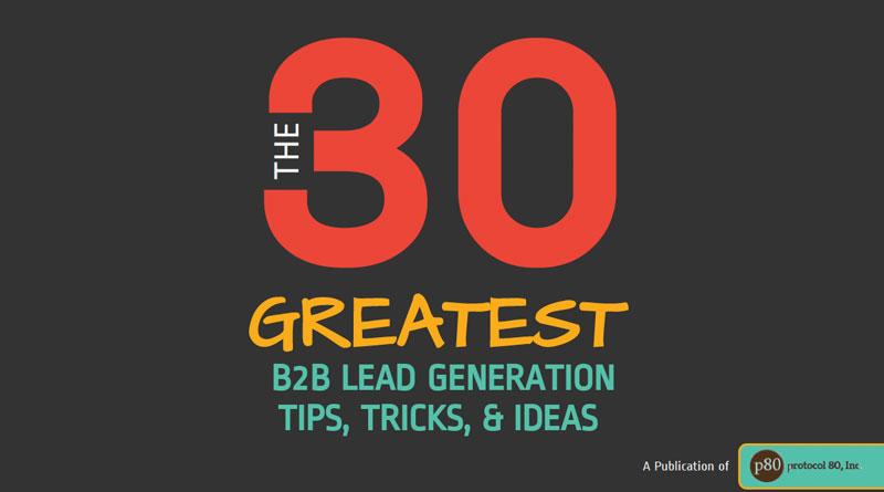 外贸开发信电子书:30个最棒的增加和产生B2B Lead(线索)的提示/窍门/主意