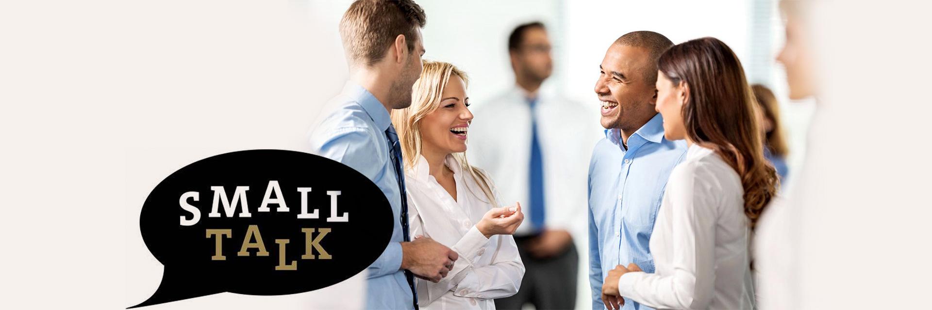 外贸社交达人必备实力: 利用Small Talk帮助你获得更多客户的好感和信任(配大量例子和案例)