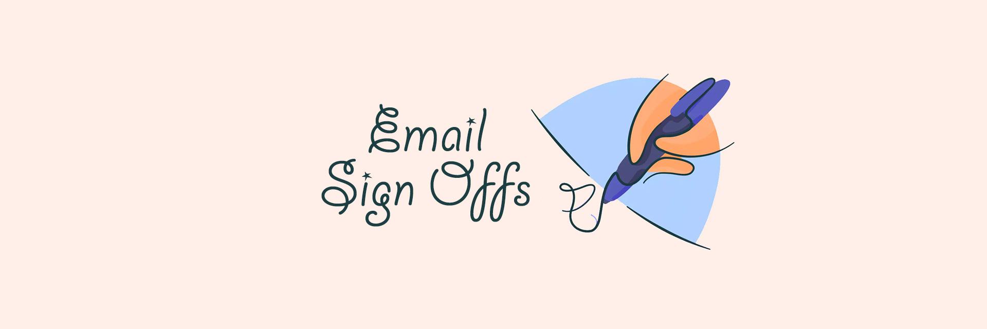 70个让收件人记住你的邮件/外贸开发信结束语Email Sign Offs